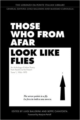 ??FREE?? Those Who From Afar Look Like Flies: An Anthology Of Italian Poetry From Pasolini To The Present, Tome 1, 1956-1975 (Lorenzo Da Ponte Italian Library). mejor tissue aleja compania Visiting