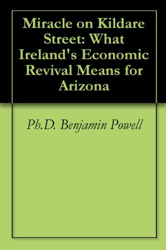 Miracle on Kildare Street: What Ireland's Economic Revival Means for Arizona