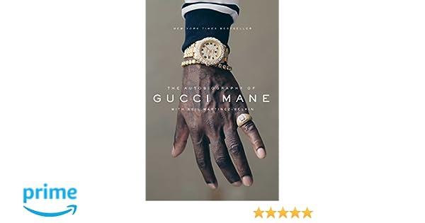 The Autobiography of Gucci Mane: Amazon.es: Gucci Mane, Neil ...