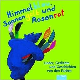 Himmelblau Sonnengelb Und Rosenrot Cd Lieder Gedichte