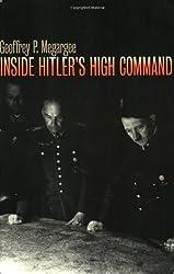 Inside Hitler's High Command (Modern War Studies) (Modern War Studies (Paperback)) by Geoffrey P. Megargee (2000-06-08)