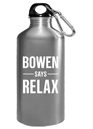 (Bowen Says Relax Personalised Gift For Name - Water)