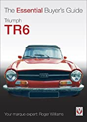 Triumph TR6 - The Essential Buyer's Guide