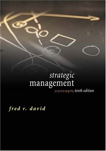 Strategic Management: Concepts (10th Edition)