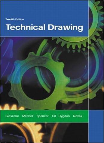 Technical Drawing (12th Edition): Frederick E. Giesecke, Alva ...