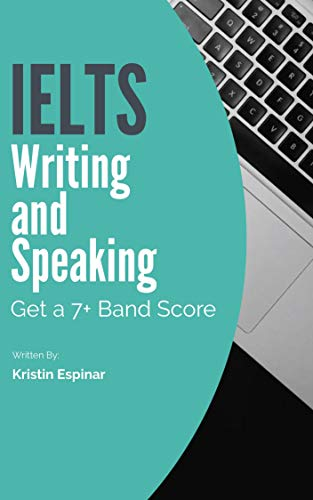 IELTS Writing and Speaking Skills: Get a 7+ Band Score (Activate Your IELTS  Book 1)