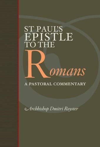 St Paul's Epistle to the Romans: A Pastoral Commentary