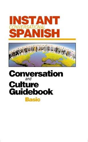 Instant Conversationa Spanish: Basic (Instant Language Courses)