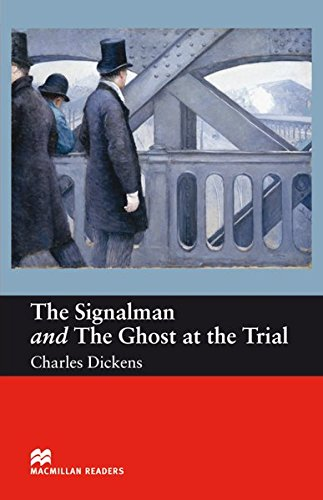 The Signalman / The Ghost at the Trial