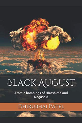 Black August: Atomic bombings of Hiroshima and Nagasaki for sale  Delivered anywhere in USA
