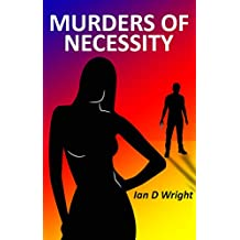 MURDERS OF NECESSITY: Crime comes to a quiet Norfolk town. Another murder, mystery, thriller investigation for Emily and Steve Moon.