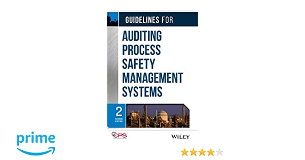Guidelines for Auditing Process Safety Management Systems: CCPS