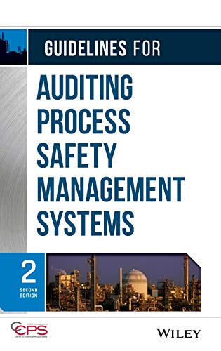 - Guidelines for Auditing Process Safety Management Systems