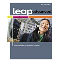 LEAP Advanced Listening and Speaking Student Book by Ken Beatty (2013-05-14)