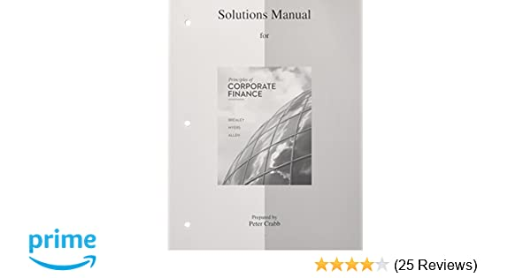 Amazon solutions manual to accompany principles of corporate amazon solutions manual to accompany principles of corporate finance 9780077502478 richard a brealey stewart c myers franklin allen books fandeluxe Gallery