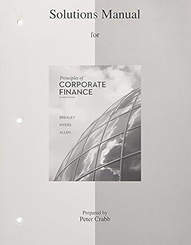amazon com solutions manual to accompany principles of corporate rh amazon com corporate finance solutions manual berk demarzo corporate finance solutions manual ross free