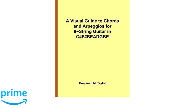 A Visual Guide to Chords and Arpeggios for 9-String Guitar in C#F ...