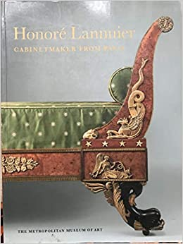 Honore Lannuier, Cabinet Maker from Paris: The Life and Work of a ...