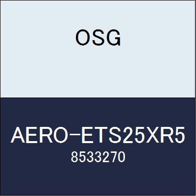 OSG エンドミル AERO-ETS25XR5 商品番号 8533270