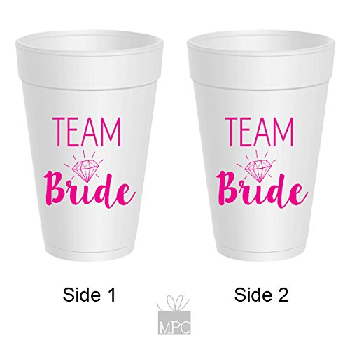 Bachelorette Styrofoam Cups - Team Bride