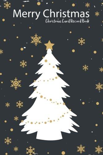 (Christmas Card Record Book : Merry Christmas : address book tracker)