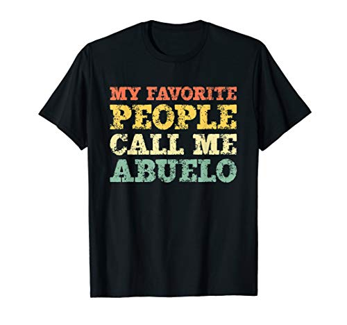 My Favorite People Call Me Abuelo Vintage Gift Christmas T-Shirt