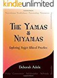 Yamas & Niyamas: Exploring Yoga's Ethical Practice