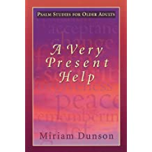 Very Present Help, A: Psalm Studies For Older Adults