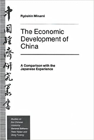 The Economic Development of China: A Comparison with the Japanese Experience (Studies on the Chinese Economy)