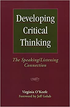 Developing Critical Thinking: The Speaking/Listening Connection