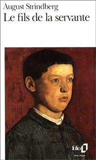 Le Fils de la servante par August Strindberg