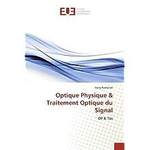 Optique Physique & Traitement Optique du Signal: OP & Tos