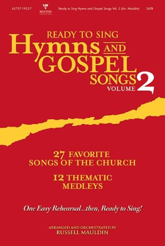 Ready to Sing Hymns and Gospel Songs, Volume 2: Bass (Ready to Sing -