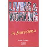 Living and Working Abroad: Barcelona