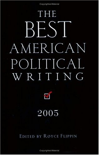 The Best American Political Writing 2005 pdf
