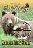MOUNTAIN GRIZZLY HUNTING Brown Bear in Canada DVD NEW