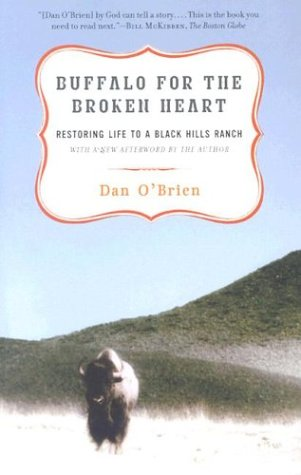 Buffalo for the Broken Heart: Restoring Life to a Black Hills Ranch cover