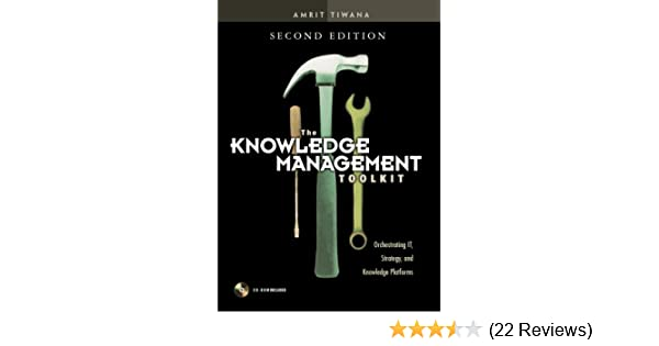 Amazon the knowledge management toolkit orchestrating it amazon the knowledge management toolkit orchestrating it strategy and knowledge platforms 2nd edition 0076092016793 amrit tiwana books fandeluxe Image collections
