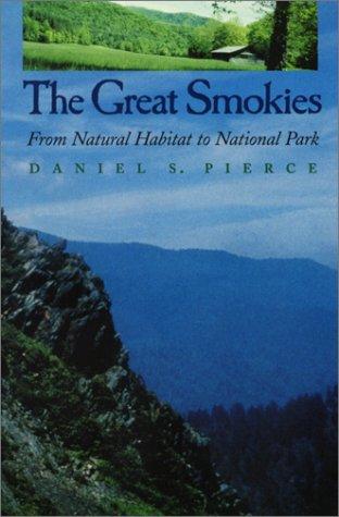 Great Smokies: From Natural Habitat To National Park