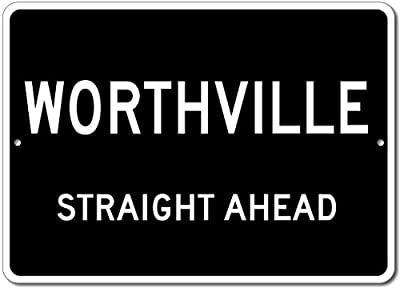 Custom Aluminum Sign - WORTHVILLE, KENTUCKY US City Straight Ahead Sign
