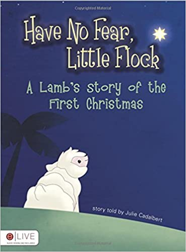 Book Have No Fear, Little Flock