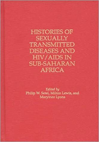 Histories of Sexually Transmitted Diseases and HIV/AIDS in Sub-Saharan Africa (Contributions in Medical Studies)