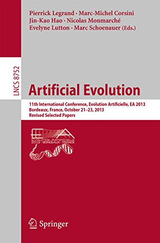 Download Artificial Evolution: 11th International Conference, Evolution Artificielle, EA 2013, Bordeaux, France, October 21-23, 2013. Revised Selected Papers (Lecture Notes in Computer Science) Pdf