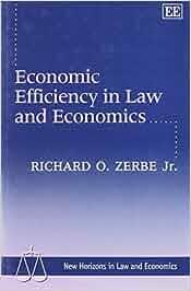 Economic Efficiency in Law and Economics