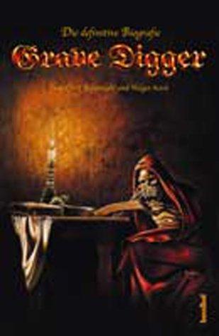 Grave Digger: Die definitive Biografie