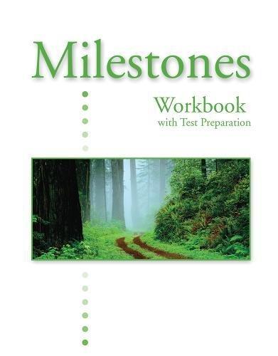 Milestones A: Workbook with Test Preparation