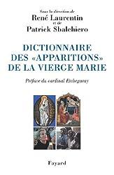 Dictionnaire des «apparitions» de la Vierge Marie (Bibliothèque de culture religieuse)
