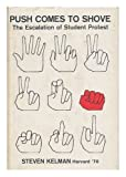 img - for Push Comes to Shove: The Escalation of Student Protest book / textbook / text book