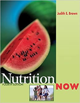 NutritionNOW (with InfoTrac and 2005 Dietary Guidelines for Americans)