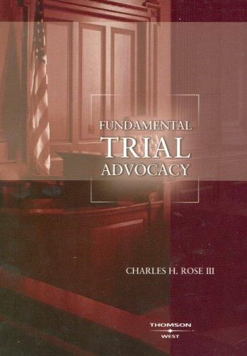 Fundamental Trial Advocacy (American Casebooks)
